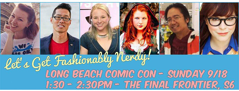 Fashionably Nerdy Panel at Long Beach Comic Con