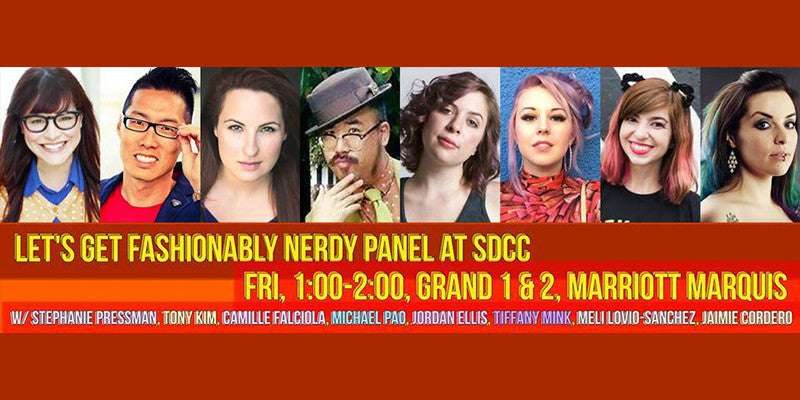 Let's Get Fashionably Nerdy Panel at Comic-Con