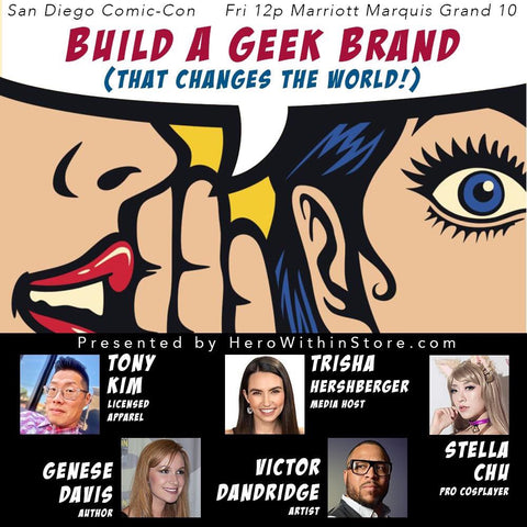 Building a Geek Brand SDCC Comic-Con