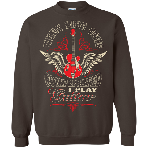 Life Gets Complicated I Play Guitar - Sweatshirt