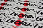 broke. Slap Stickers
