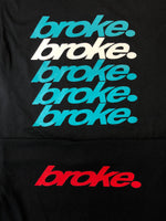 *New* broke. Shirts