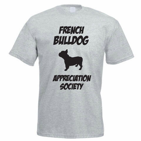 French Bulldog Appreciation Society T Shirts