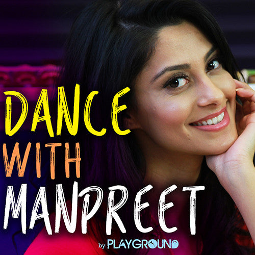 "Learn ""The Dip"" on Dance With Manpreet!"