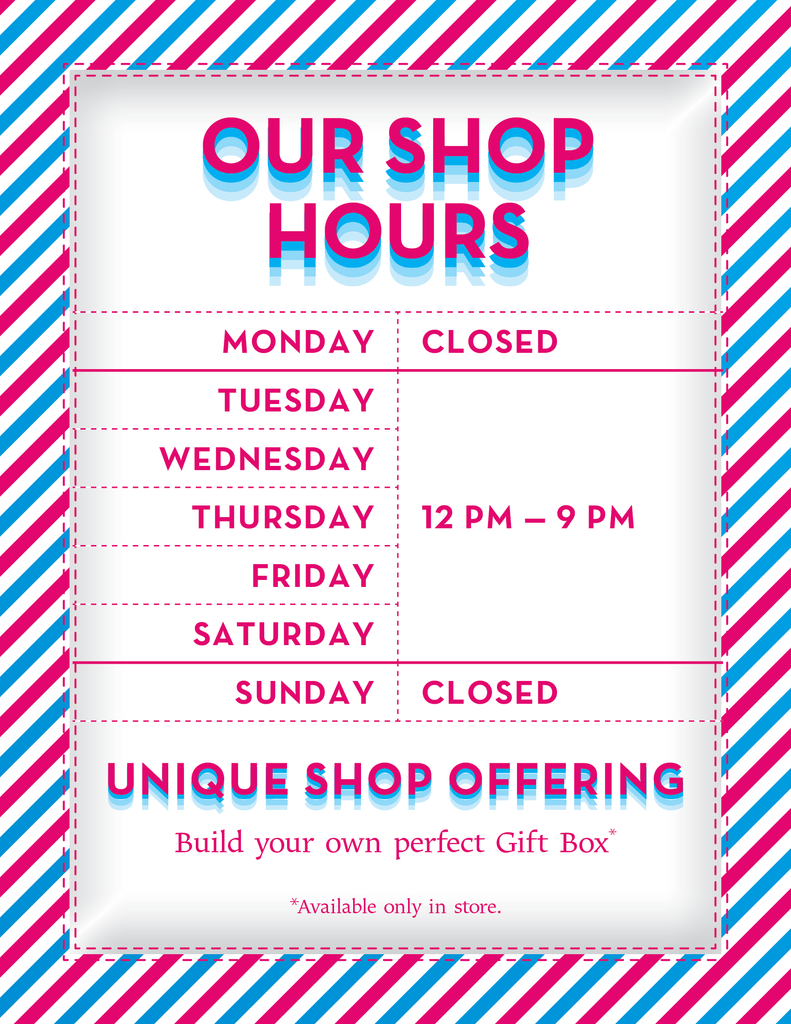 Shop hours 12:00 to 9:00 pm