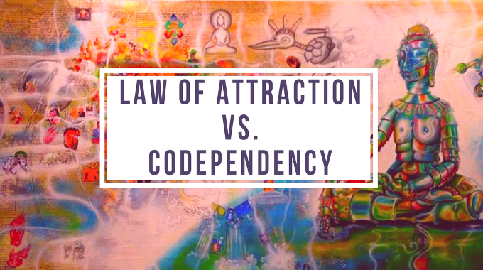 Using the Law Of Attraction to Change Codependency