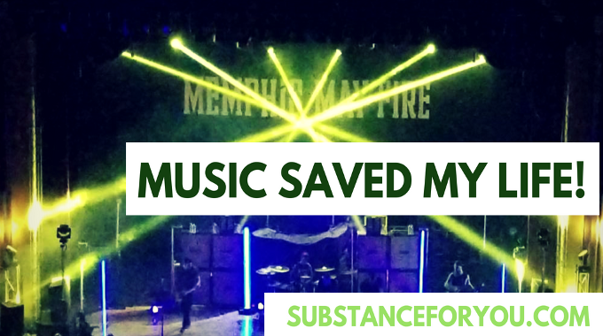 Music Saved My Life!