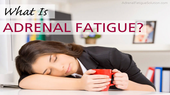 "I Suffer From ""Adrenal Fatigue"""