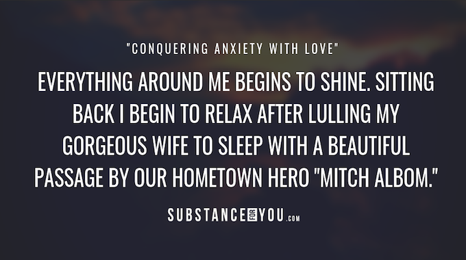 Conquering Anxiety With Love <3