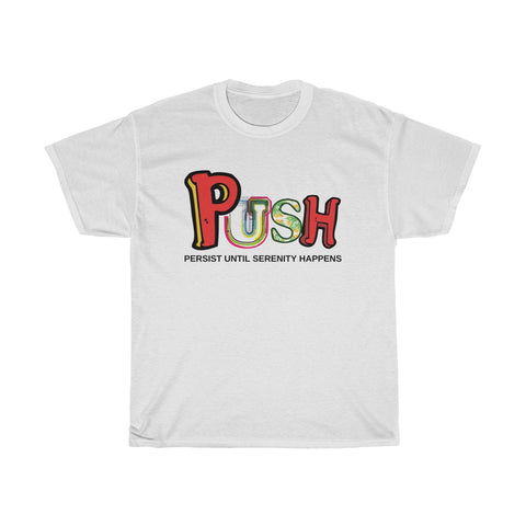 PUSH! - SubstanceForYou.com, T-Shirt - SubstanceForYou.com, SubstanceForYou.com - SubstanceForYou.com
