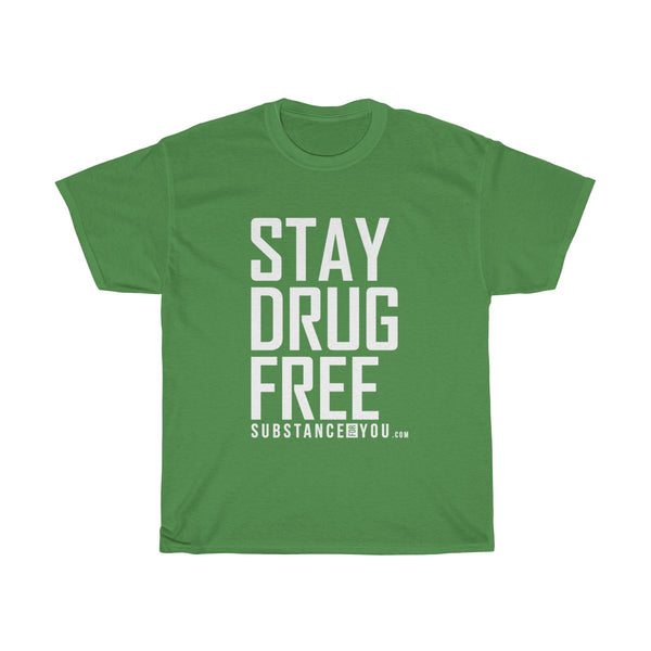 Stay Drug Free - SubstanceForYou.com, T-Shirt - SubstanceForYou.com, SubstanceForYou.com - SubstanceForYou.com