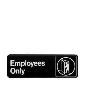 Vollrath Company  4506  Traex Sign ''Employees Only'' White on Black 3'' x 9'' (1 EACH)