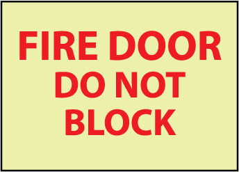 NMC GL142RB-FIRE, FIRE DOOR DO NOT BLOCK, 10X14, RIGID PLASTICGLOW (1 EACH)