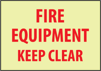 NMC GL156P-FIRE, FIRE EQUIPMENT KEEP CLEAR, 7X10, PS VINYLGLOW (1 EACH)