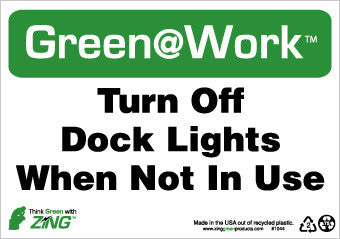 NMC GW1044-TURN OFF DOCK LIGHTS WHEN NOT IN USE, 7X10, RECYCLE PLASTIC (1 EACH)