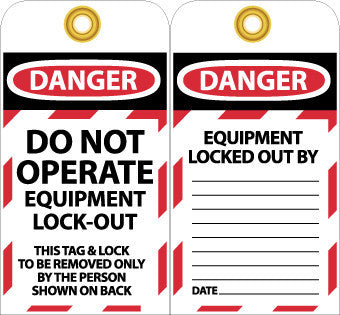 NMC LOTAG11-25-TAGS, LOCKOUT, DO NOT OPERATE EQUIPMENT LOCKED OUT, 6X3, UNRIP VINYL (PAK OF 25)
