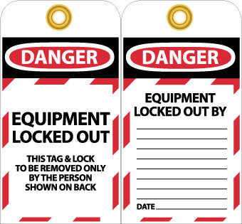 NMC LOTAG17-25-TAGS, LOCKOUT, EQUIPMENT LOCKED OUT, 6X3, UNRIP VINYL (PAK OF 25)
