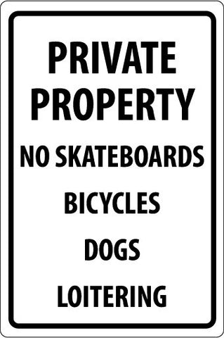 NMC M113R-PRIVATE PROPERTY NO SKATEBOARDS BICYCLES DOGS LOITERING, 18X12, RIGID PLASTIC (1 EACH)