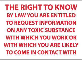 NMC M362RB-THE RIGHT TO KNOW BY LAW YOU ARE ENTITLED.., 10X14, RIGID PLASTIC (1 EACH)