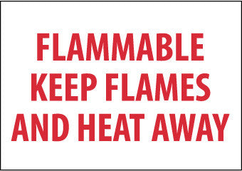 NMC M427P-FLAMMABLE KEEP FLAMES AND HEAT AWAY, 7X10, PS VINYL (1 EACH)
