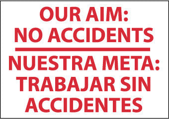 NMC M438PC-OUR AIM NO ACCIDENTS NUESTRA META TRABAJ (BILINGUAL), 14X20, PS VINYL (1 EACH)