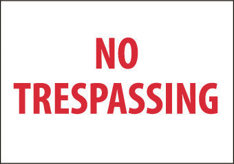 NMC M58R-NO TRESPASSING, 7X10, RIGID PLASTIC (1 EACH)