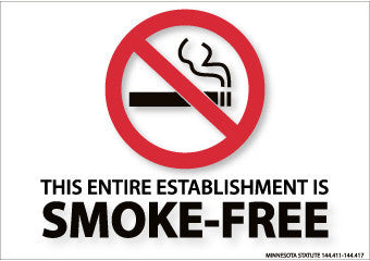 NMC M717P-(GRAPHIC) THIS ENTIRE ESTABLISHMENT IS SMOKE-FREE MINNESOTAT STATUE 144.411 - 144.417, 7X10, PS VINYL (1 EACH)
