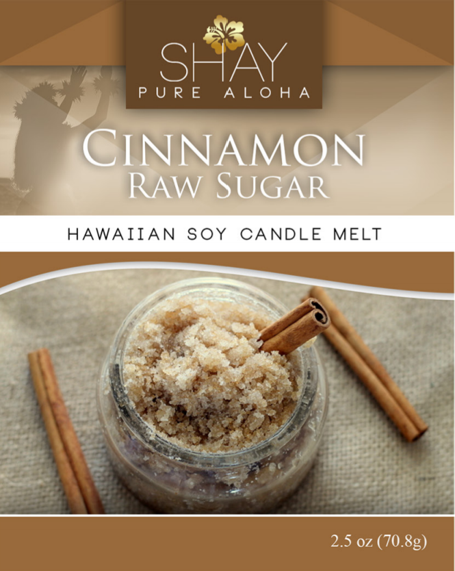 Cinnamon Raw Sugar Wickless Soy Candle Melts - Shay Pure Aloha Inc