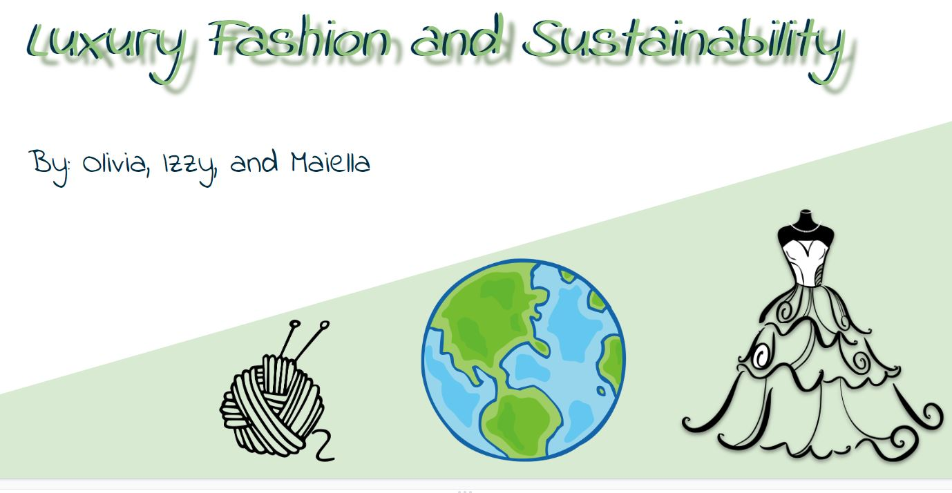 Luxury Fashion and Sustainability Presentation by Miss Porter's School (c) 2020