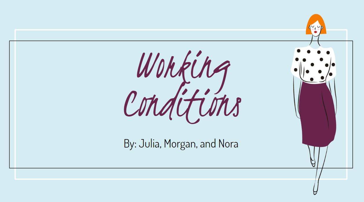 Working Conditions - Presentation and Research by Miss Porter's School - (c) 2020