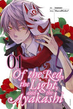 Of the Red, the Light, and the Ayakashi: Volume 1 (Manga)