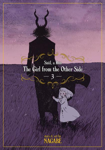 The Girl from the Other Side: Siuil, a Run Volume 3 (Manga)