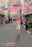Unmagical Girl: Volume 1 (Manga)