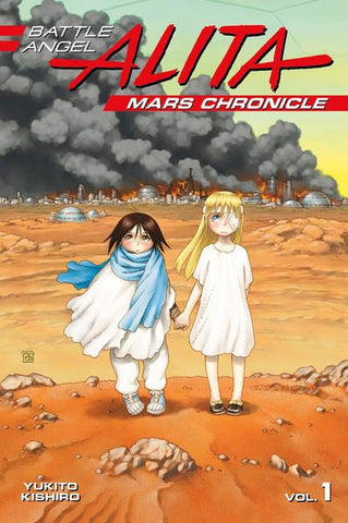 Battle Angel Alita: Mars Chronicle Volume 1 (Manga)