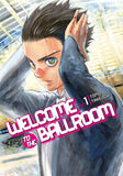 Welcome to the Ballroom: Volume 1 (Manga)