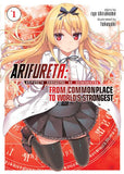 Arifureta: From Commonplace To World's Strongest Volume 1 (Light Novel)
