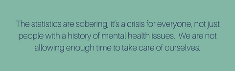 Mental health statistics are sobering