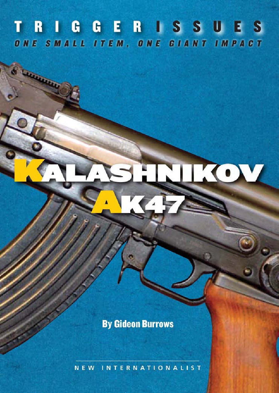Trigger Issues - Kalashnikov - New Internationalist New Zealand