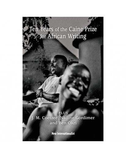 eBook: Ten years of the Caine Prize of African Writing - New Internationalist New Zealand