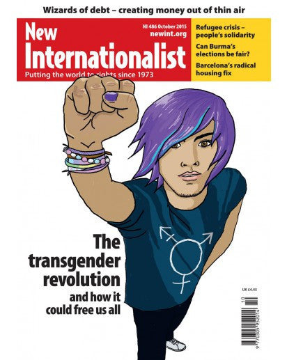 The Transgender Revolution - NI 486 - October 2015 - New Internationalist New Zealand