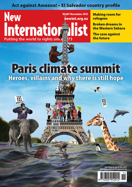 Paris Climate Summit - NI 487-  November 2015 - New Internationalist New Zealand