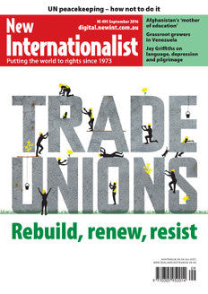 Trade Unions - NI 495- September  2016 - New Internationalist New Zealand