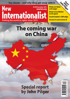 The Coming War on China - NI 498- December 2016 - New Internationalist New Zealand