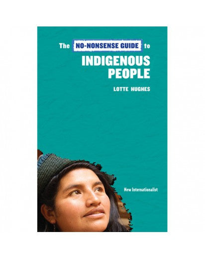 e-Book: The No Nonsense Guide to Indegenous Peoples - New Internationalist New Zealand
