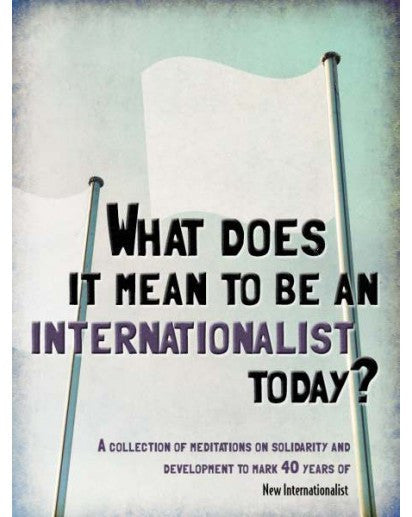 eBook: What does it mean to be an Internationalist today? - New Internationalist New Zealand