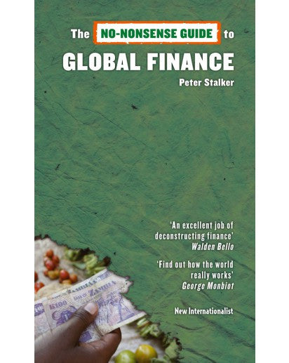 eBook: The No Nonsense Guide to Global Finance - New Internationalist New Zealand