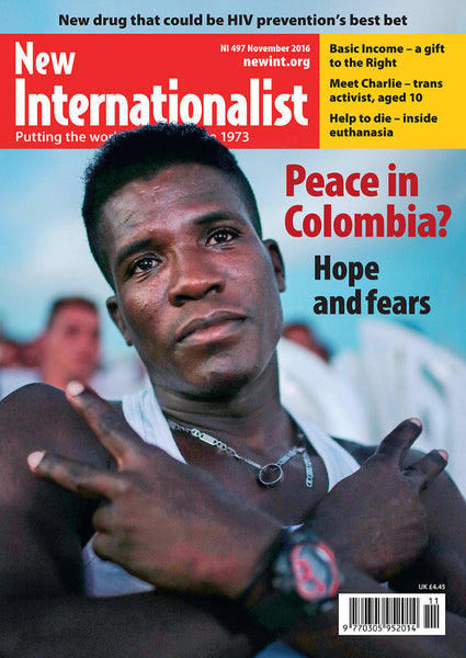 Peace in Colombia - NI 497- November 2016 - New Internationalist New Zealand