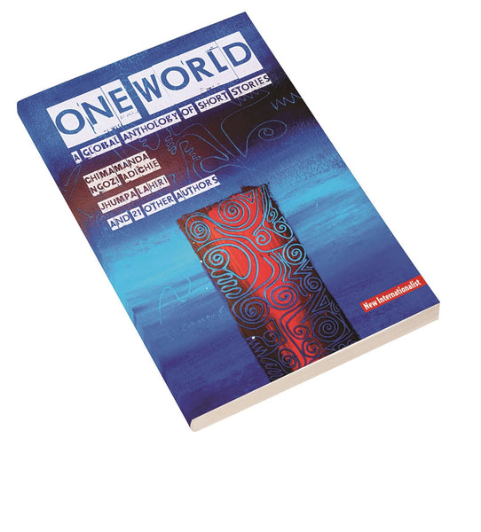 eBook: One World: A Global Anthology of Short Stories - New Internationalist New Zealand