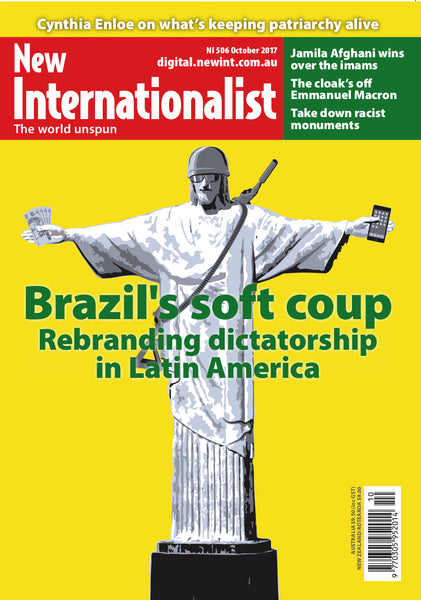 Brazil's soft coup - NI 506 - October 2017 - New Internationalist New Zealand