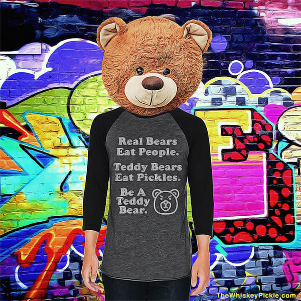 Be A Teddy Bear Baseball Tee